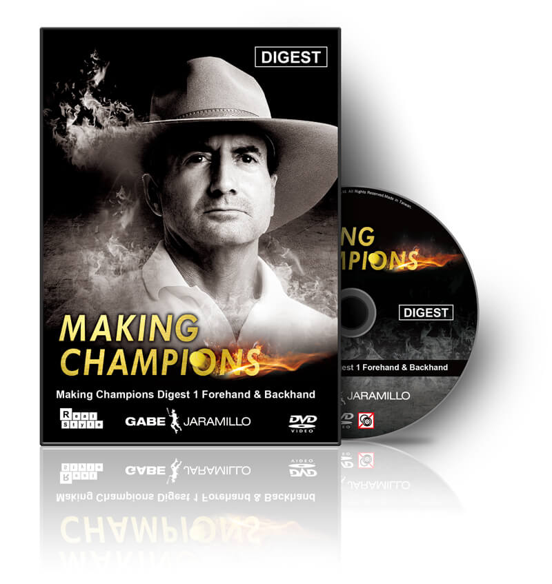 Making Champions Digest 1 Forehand & Backhand